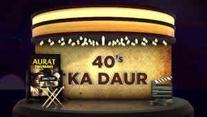 40's Ka Daur - Part 2