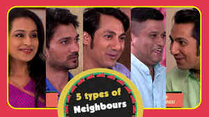 5 Types Of Neighbours