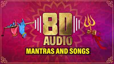 8D Audio Mantras and Songs