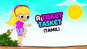 A Tisket A Tasket - Pop Rock Style - Tamil