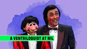 A Ventriloquist At NIL