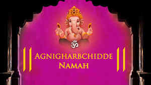 Agnigharbchidde Namah - Female
