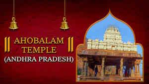 Ahobalam Temple, AP