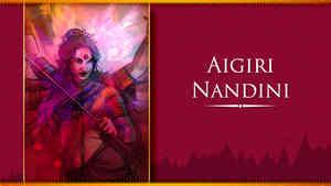 Aigiri Nandini with Lyrics - Mahishasura Mardini Stotra
