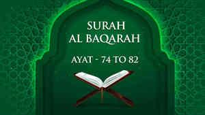 Al Baqarah : 74 - 82