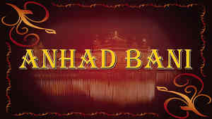 Anahad Bani