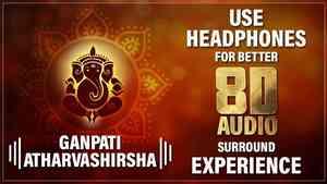 Atharvashirsh 8D Audio
