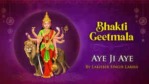 Aye Ji Aye by Lakhbir Singh Lakha