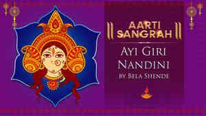 Ayi Giri Nandini by Bela Shende