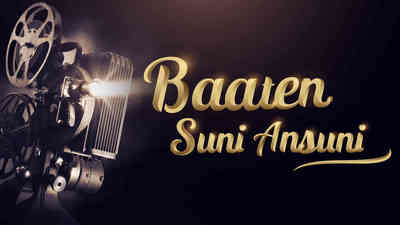 Baaten Suni Ansuni