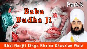 Baba Budha Ji - Part 3
