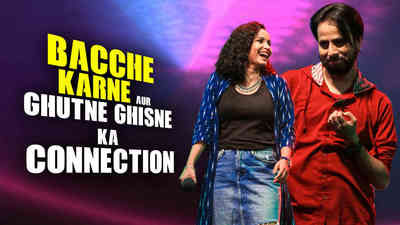 Bacche Karne aur Ghutne Ghisne Ka Connection - Comedy Studio E08 Teaser