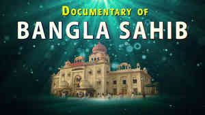 Bangla Sahib Documentry