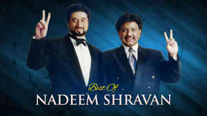 Best of Nadeem Shravan