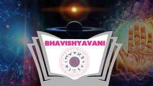 Bhayashyavaani 2021 Predictions