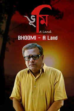 Bhoomi- A Land