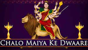 Chalo Maiya Ke Dwaare