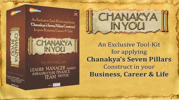 Chanakya Speaks-The Seven Pillars for Business Success