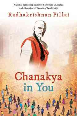 Chanakya Speaks-The Seven Pillars for Business Success
