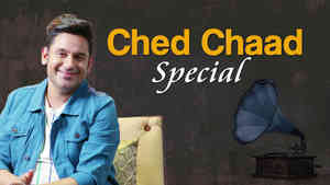 Ched Chaad Songs Special