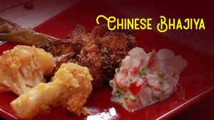 Chinese Bhajiya