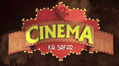 Cinema Ka Safar