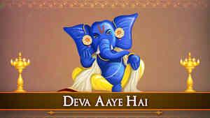 Deva Aaye Hai