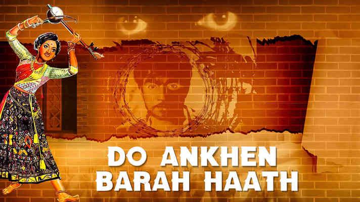 Do Ankhen Barah Haath