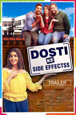 Dosti Ke Side Effects - Promo