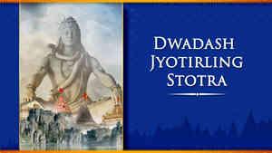 Dwadash Jyotirling Stotra