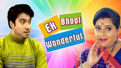 Ek Bhool Wonder Ful