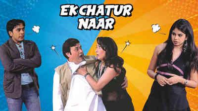 Ek Chatur Naar