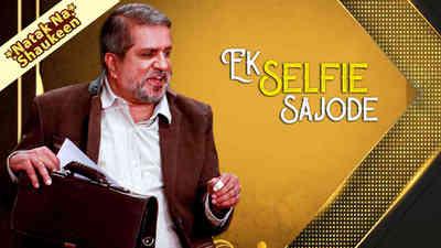 Ek Selfie Sajode