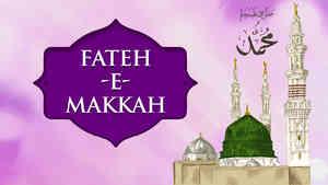 Fateh-e-Makkah