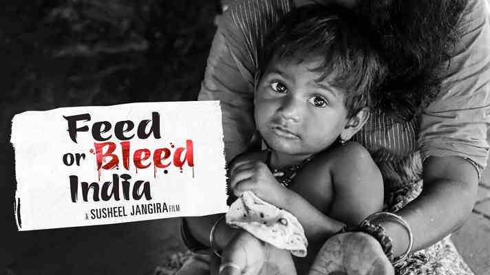 Feed Or Bleed India