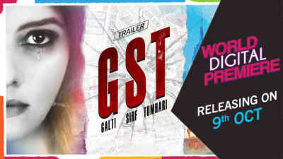 GST - Galti Sirf Tumhari - Promo