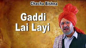 Gaddi Lai Layi