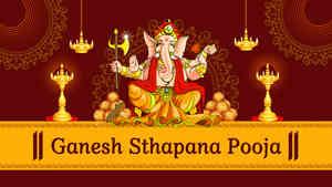 Ganesh Sthapana Pooja - Ganesh Chaturthi