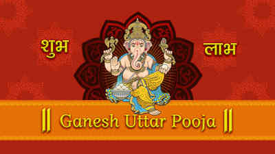 Ganesh Uttar Pooja - Ganesh Chaturthi