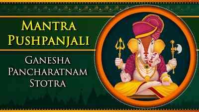 Ganesha Pancharatnam Stotra