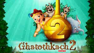 Ghatothkach 2 - Hindi