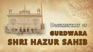Gurdwara Shri Hazur Sahib Documentary