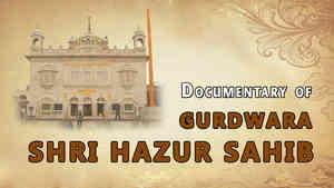 Gurdwara Shri Hazur Sahib Documentary