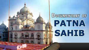 Gurdwara Shri Patna Sahib Documentary