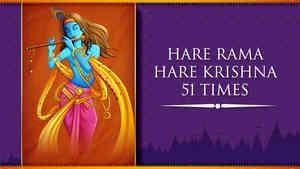 Hare Rama Hare Krishna - 51 Times