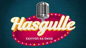 Hasgulley - Kaviyon Ka Swag