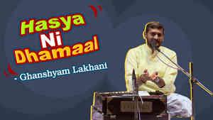 Hasya Ni Dhamaal : Ghanshyam Lakhani Part 5 - Dayro - Gujarati Comedy