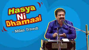 Hasya Ni Dhamaal : Milan Trivedi Part 1 - Dayro - Gujarati Comedy