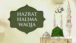Hazrat Halima Waqia
