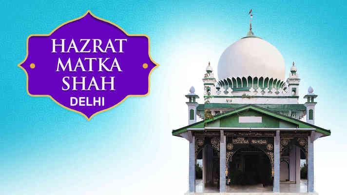 Hazrat Matka Shah Dargah, Delhi